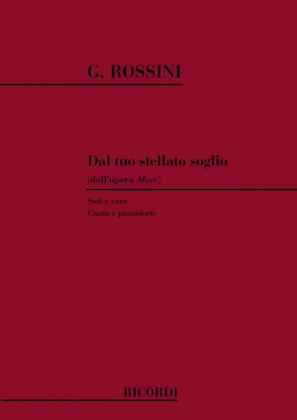 Gioachino Rossini - Dal Tuo Stellato Soglio. Mose - Partition - di-arezzo.co.uk