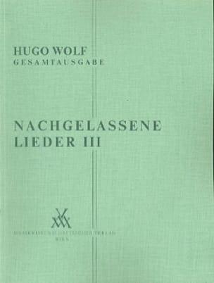 Nachgelassene Lieder 3 - Hugo Wolf - Partition - laflutedepan.com