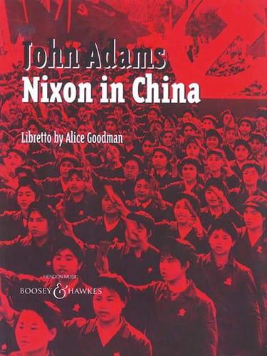 Nixon In China - John Adams - Partition - Opéras - laflutedepan.com