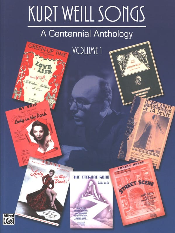 Kurt Weill - A Centennial Anthology Volume 1 - Partition - di-arezzo.co.uk