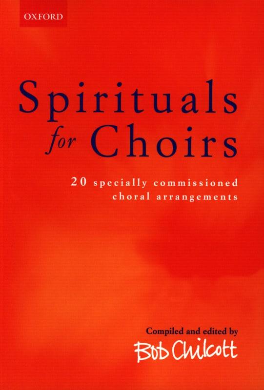 Spirituals For Choirs - Divers / Chilcott Bob - laflutedepan.com