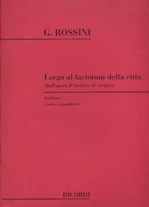Gioachino Rossini - Largo Al Factotum Della Citta. he Barbiere Di Siviglia - Partition - di-arezzo.co.uk