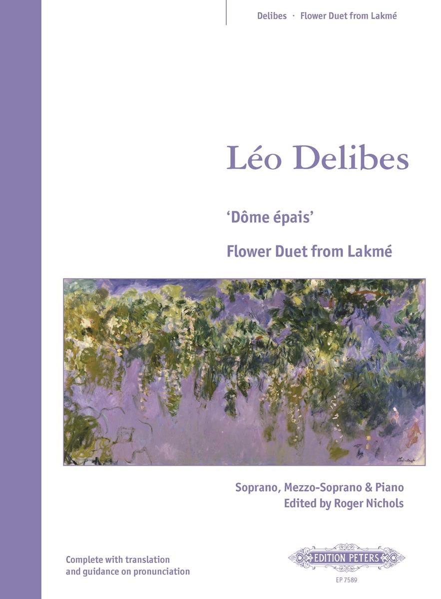 Dôme Epais. Lakmé - DELIBES - Partition - Opéras - laflutedepan.com