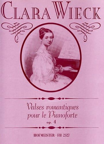 Clara Schumann - Valses Romantiques Pour le Pianoforte Opus 4 - Partition - di-arezzo.fr