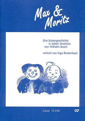Max Und Moritz - Ingo Bredenbach - Livre - laflutedepan.com