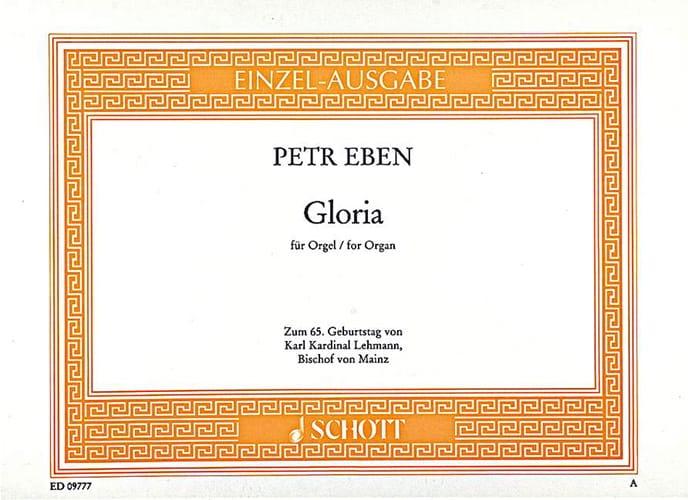 Gloria - Petr Eben - Partition - Orgue - laflutedepan.com