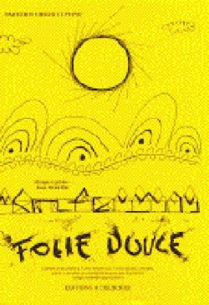 Folie Douce - Eric Noyer - Partition - Pour enfants - laflutedepan.com