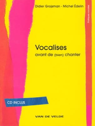 Grojsman Didier / Edelin Michel - Vocalises - Livre - di-arezzo.it
