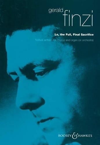 Gerald Finzi - Lo, The Full Final Sacrifice - Partition - di-arezzo.fr