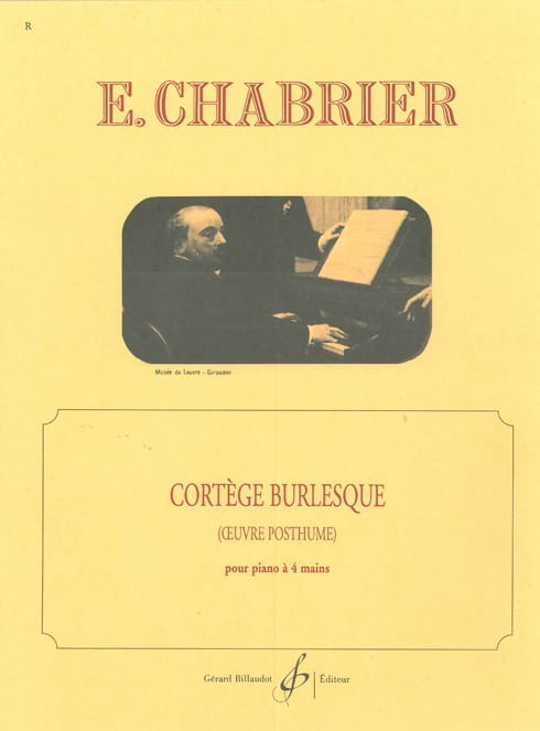 Cortège Burlesque - PIano 4 Mains - CHABRIER - laflutedepan.com