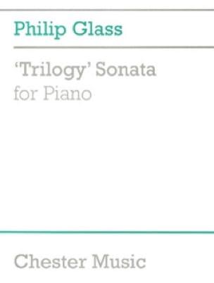 Philipp Glass - Trilogy Sonata - Partition - di-arezzo.co.uk