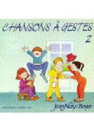 Chansons A Gestes N° 2 - Jean Naty-Boyer - laflutedepan.com