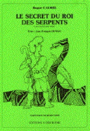 Roger Calmel - Le Secret Du Roi des Serpents - Partition - di-arezzo.fr