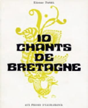 10 Chants de Bretagne - Partition - Chœur - laflutedepan.com
