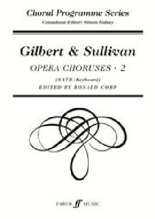 Opera Choruses Volume 2 - And Sullivan Gilbert - laflutedepan.com