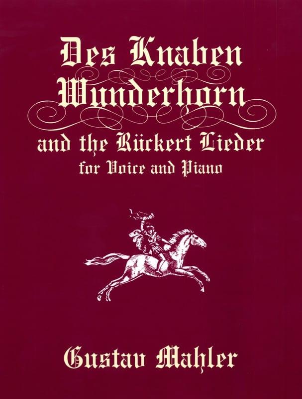 The Knaben Wunderhorn And Ruckert Lieder - MAHLER - laflutedepan.com