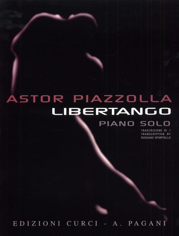 Libertango - Astor Piazzolla - Partition - Piano - laflutedepan.com