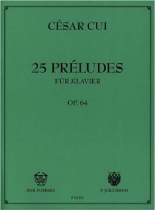 25 Préludes Opus 64 - César Cui - Partition - Piano - laflutedepan.com