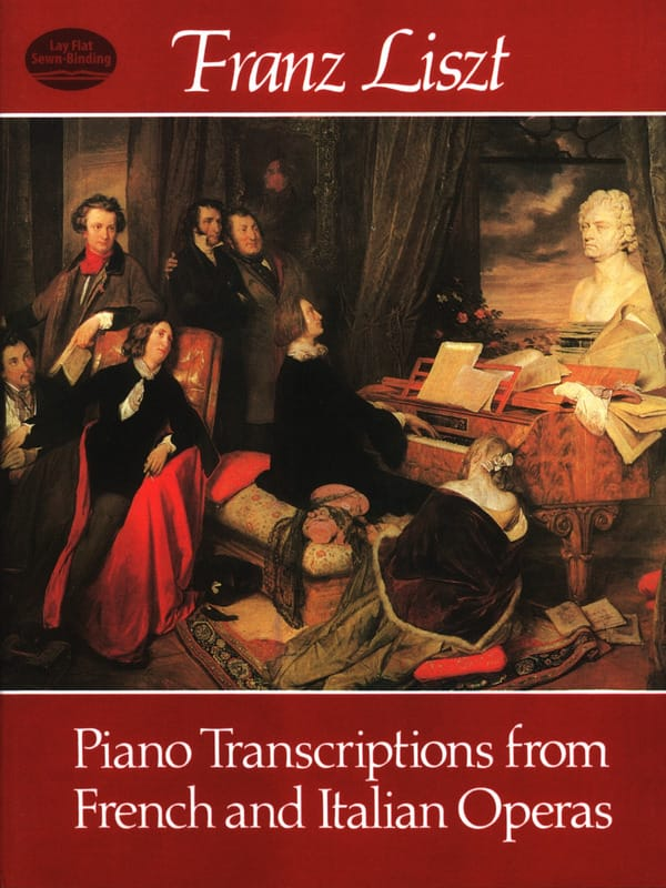 Piano Transcriptions From French And Italian Operas - laflutedepan.com