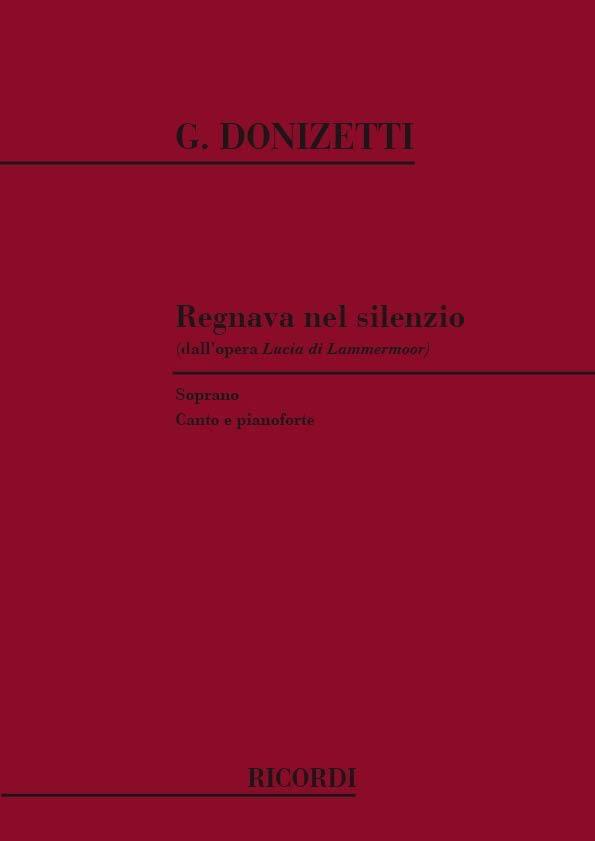 Gaetano Donizetti - Regnava Nel Silenzio. Lucia Di Lammermoor - Partition - di-arezzo.co.uk