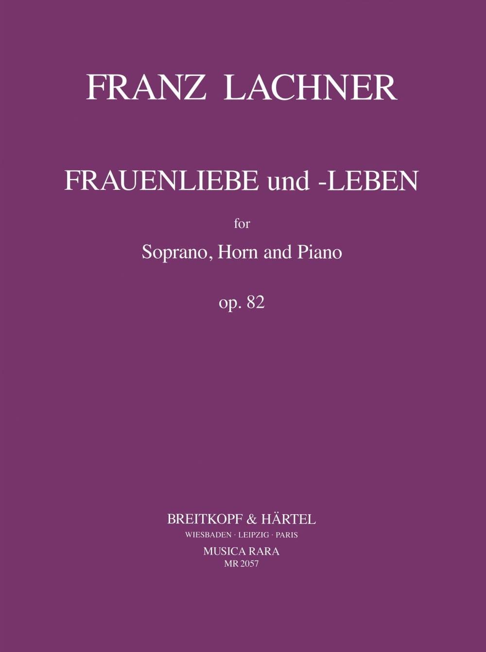 Franz Lachner - Frauenliebe Und Leben Opus 82 - Partition - di-arezzo.com