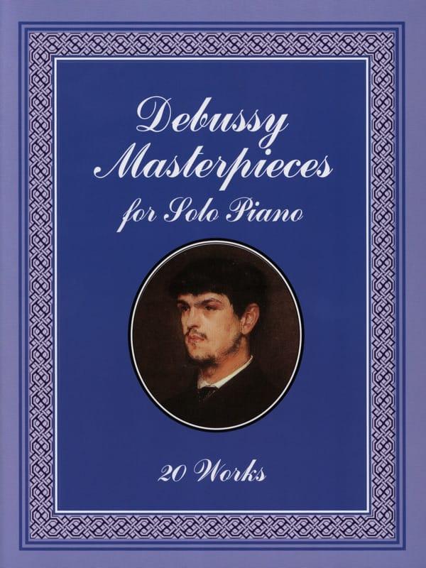 Masterpieces For Solo Piano - DEBUSSY - Partition - laflutedepan.com