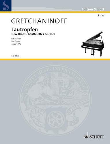 Alexander Gretchaninov - Tautropfen - Partition - di-arezzo.co.uk