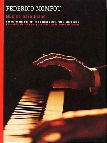 Federico Mompou - Musique Pour Piano - Partition - di-arezzo.fr