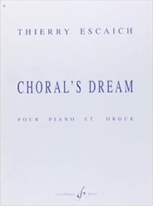 Choral's Dream - Thierry Escaich - Partition - laflutedepan.com