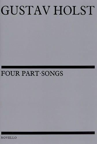 4 Part Songs - HOLST - Partition - Chœur - laflutedepan.com