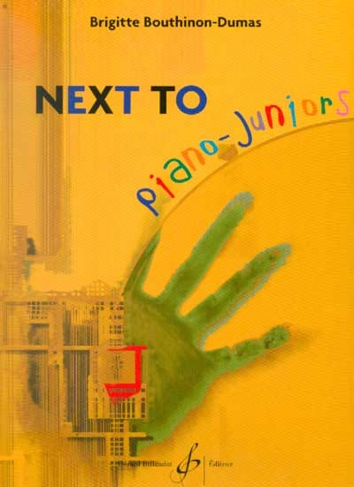 Brigitte Bouthinon-Dumas - Next To Piano Juniors - Partition - di-arezzo.com