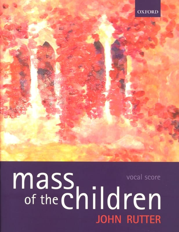 John Rutter - Mass Of The Children - Partition - di-arezzo.co.uk