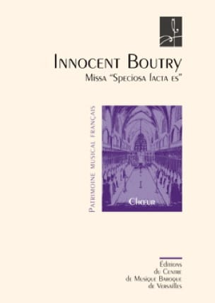 Missa Speciosa Facta Es - Innocent Boutry - laflutedepan.com