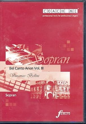 Bel Canto Volume 3. Soprano. CD - BELLINI - laflutedepan.com