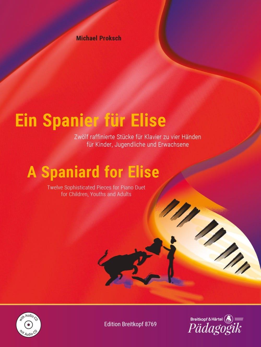 Ein Spanier Für Elise. 4 mains - Michael Proksch - laflutedepan.com