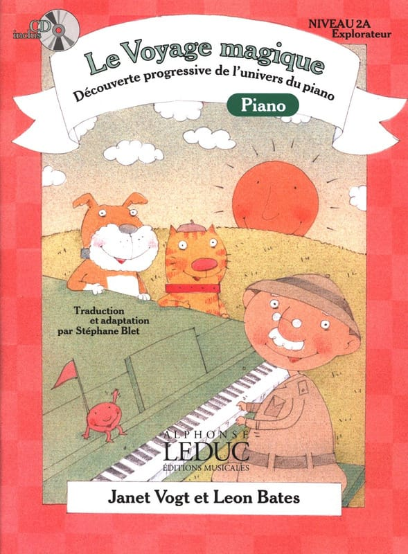 Vogt Janet / Bates Leon / Blet Stéphane - The Magic Piano Journey Level 2a Explorer - Partition - di-arezzo.com
