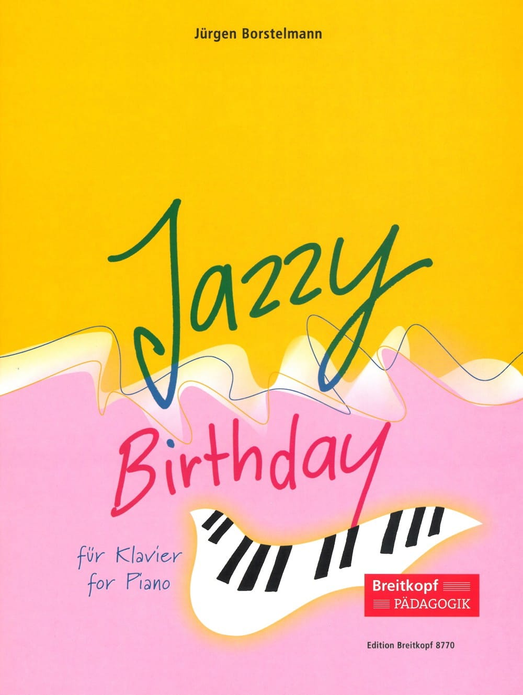 Jazzy Birthday - Jurgen Borstelmann - Partition - laflutedepan.com