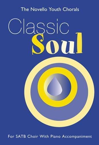 Classic Soul SATB - Partition - Chœur - laflutedepan.com