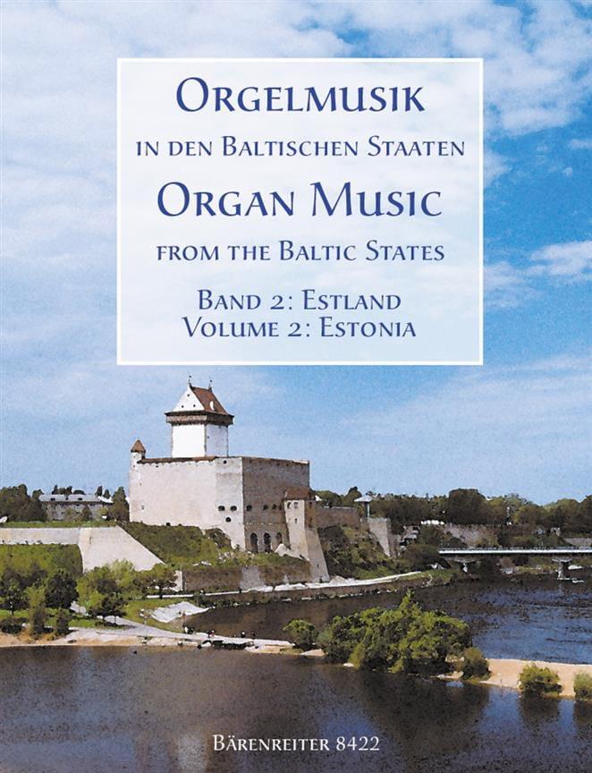 Orgelmusic In Den Baltischen Staaten Volume 2 - laflutedepan.com