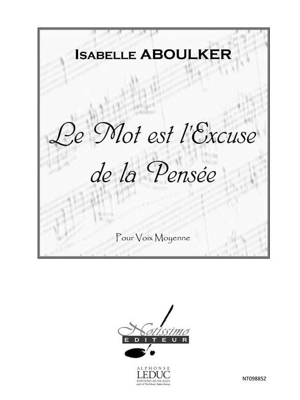 Isabelle Aboulker - The Word Is The Excuse Of Thought - Partition - di-arezzo.com