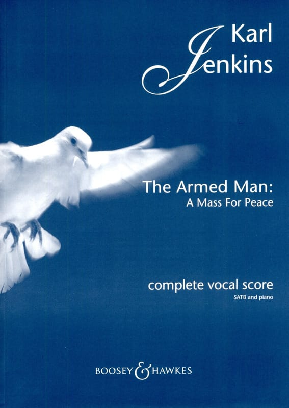 Karl Jenkins - The Armed Man: A Mass For Peace - Partition - di-arezzo.co.uk