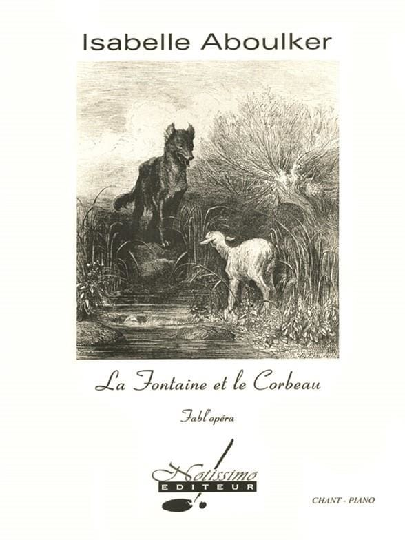 Isabelle Aboulker - The fountain and the raven - Partition - di-arezzo.com