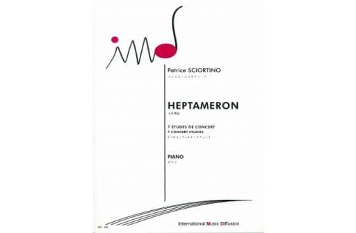 Heptaméron - Patrice Sciortino - Partition - Piano - laflutedepan.com