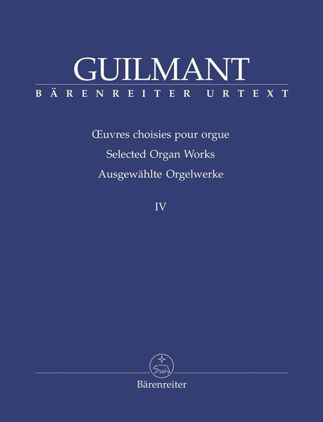 Alexandre Guilmant - Selected Works For Organ Volume 4 - Partition - di-arezzo.co.uk