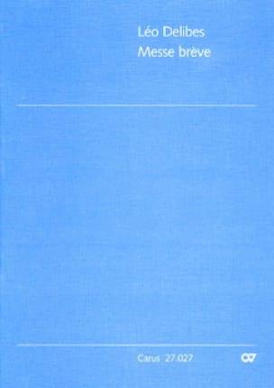 Messe Brève. Choeur seul - DELIBES - Partition - laflutedepan.com
