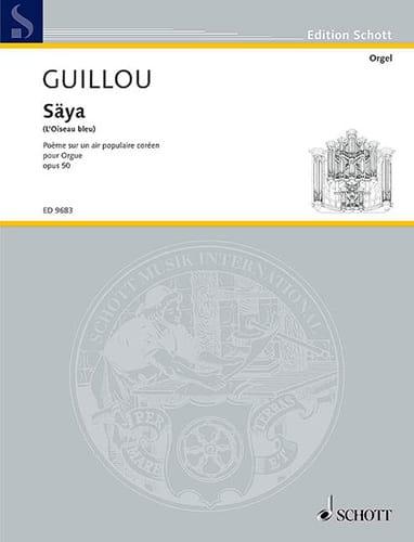 Säyâ Opus 50 - Jean Guillou - Partition - Orgue - laflutedepan.com