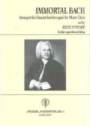 Immortal Bach - Knut Nystedt - Partition - Chœur - laflutedepan.com