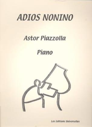 Astor Piazzolla - Adios Nonino. Version de Concert - Partition - di-arezzo.fr