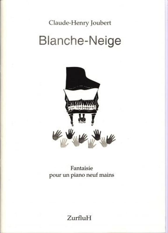 Blanche-Neige. 9 Mains - Claude-Henry Joubert - laflutedepan.com