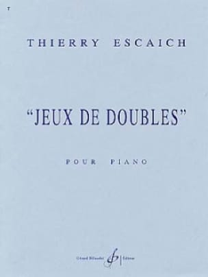 Thierry Escaich - Games of Doubles - Partition - di-arezzo.co.uk